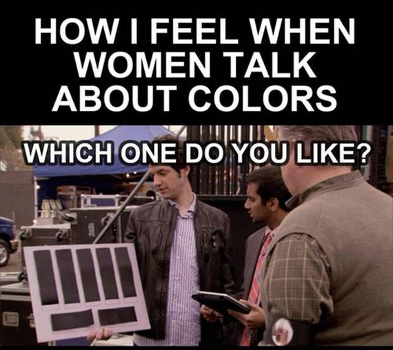 how_i_feel_when_women_talk_about_colors