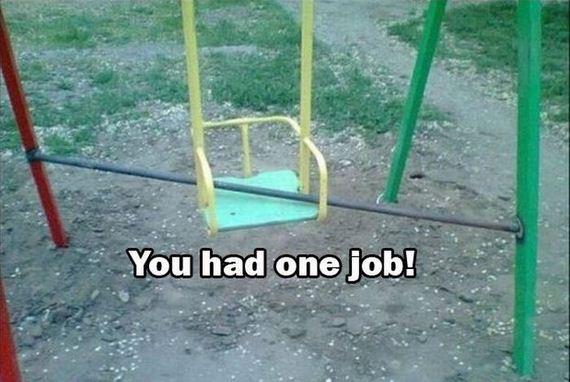 you_had_one_job_02