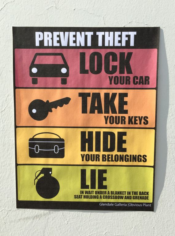 I Left Some New Anti Theft Signs In A Mall Parking Lot