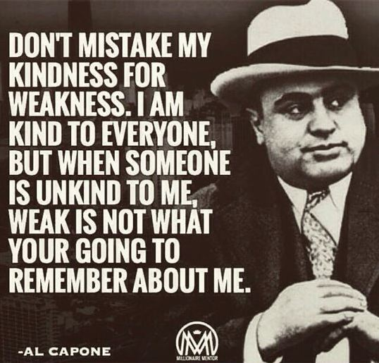 cool-al-capone-quote-kindness
