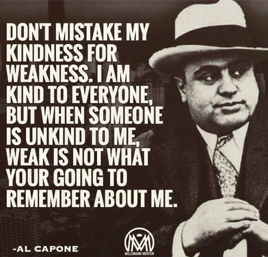 cool-al-capone-quote-kindness