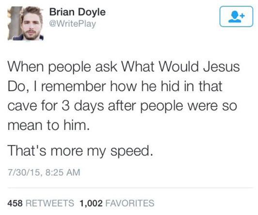 funny-what-would-jesus-do-quote