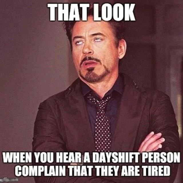 34 Hilarious Night Shift Memes